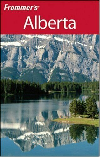 Frommer's Alberta (Frommer's Complete Guides),Murray Whyte