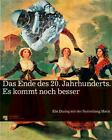 The End of the 20th Century: The Best is Yet to Come (2013, Gebundene Ausgabe)
