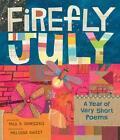 Firefly July von Paul B. Janeczko (2014, Gebundene Ausgabe)