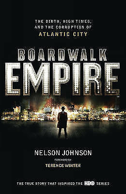 """""""AS NEW"""" Boardwalk Empire: The Birth, High Times and the Corruption of Atlantic"""