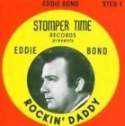 Rockin' Daddy by Eddie Bond (CD, Jul-2004, Stompertime)