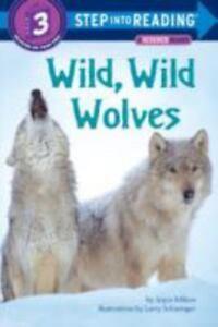 Wild-Wild-Wolves-Step-into-Reading-by-Joyce-Milton