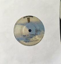 45 linda Ronstadt How Do I Make You b/w Rambler Gambler VG+ Asylum Label 1980