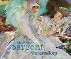 John Singer Sargent Watercolors by Erica E. Hirshler, Teresa A. Carbone (Hardback, 2013)