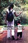 Mothers and Sons: Centering Mother Knowledge by Besi Brillian Muhanja, Wanda Thomas Bernard (Paperback, 2016)