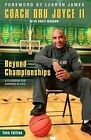 Beyond Championships: A Playbook for Winning at Life by Dru Joyce (Paperback, 2015)