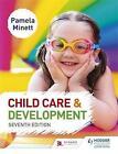 Child Care and Development by Pamela Minett (Paperback, 2017)