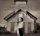 Dirty Jeans and Mudslide Hymns [Digipak] by John Hiatt (CD, Aug-2011, 2 Discs, New West (Record Label))