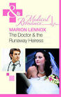 The Doctor & the Runaway Heiress by Marion Lennox (Paperback, 2011)