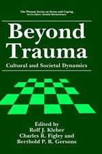 Beyond Trauma: Cultural and Societal Dynamics (Springer Series on Stre-ExLibrary