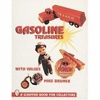 Gasoline Treasures by Michael Bruner (Paperback, 1999)