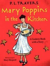 Mary Poppins: Mary Poppins in the Kitchen : A Cookery Book with a Story No. 6 b…