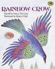 Rainbow Crow: A Lenape Tale by Nancy Van Laan (Hardback, 1991)