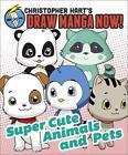 Christopher Hart's Draw Manga Now! von Christopher Hart (2013, Taschenbuch)