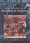 Golden Memories of the Redwood Empire by Lee Torliatt (Paperback / softback, 2001)