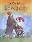 Loveykins by Quentin Blake (Paperback, 2003)