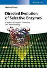 Directed Evolution of Selective Enzymes von Manfred T. Reetz (2016, Gebundene Ausgabe)