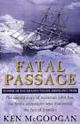 Fatal Passage by Ken McGoogan (Paperback, 2002)
