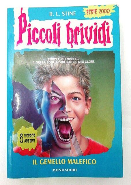 R.L. Stine - Piccoli Brividi IL GEMELLO MALEFICO Mondadori 2001