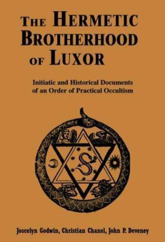 The Hermetic Brotherhood Of Luxor Godwin, Chanel, Deveney - New Hardback1995