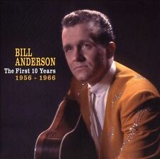 BILL ANDERSON (VOCALS) - THE FIRST 10 YEARS: 1956-1966 (NEW CD)