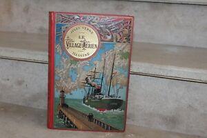 Jules Verne - le village aérien illustré (1er tirage) cartonnage au steamer