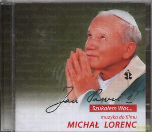 MICHAL-LORENC-muzyka-do-filmu-JAN-PAWEL-II-SZUKALEM-WAS-2-CD-sealed