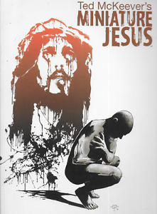 Miniature-Jesus-by-Ted-McKeever-2013-TPB-1st-Print-1st-Edition-Image-Shadowline