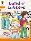 Oxford Reading Tree Biff, Chip and Kipper Stories Decode and Develop: Level 6: Land of Letters by Roderick Hunt, Paul Shipton (Paperback, 2015)