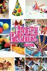 House Parties by Patsy 9781450051309 Paperback 2010