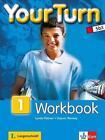 Your Turn 1. Workbook von Gaynor Ramsey und Lynda Hübner (2013, Taschenbuch)