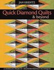 Quick Diamond Quilts and Beyond by Jan Krentz (Paperback, 2010)