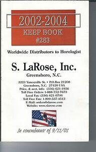 MG-021 - S. LaRose Inc 2002-2004 Keep Book # 283 illustrated Clock Part Catalog