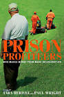 Prison Profiteers: Who Makes Money from Mass Incarceration by The New Press (Paperback, 2009)
