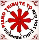 Piano Tribute to Red Hot Chili Pepper 0707541954693 by Various Artists CD