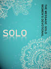 The Message: Solo Women's Devotional by NavPress Publishing Group (Paperback / softback, 2014)