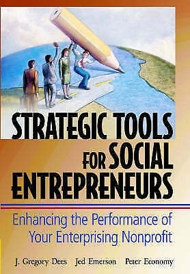 1 of 1 - Strategic Tools for Social Entrepreneurs: Enhancing the Performance of Your Ente