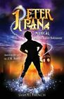 Peter Pan: The Musical by Samuel French Ltd (Paperback, 1995)