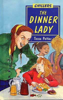 (Good)-Dinner Lady (Chillers) (Hardcover)-Potter, Tessa-0713642564