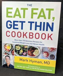 Eat Fat Get Thin Cookbook 175 Delicious Recipes Mark Hyman