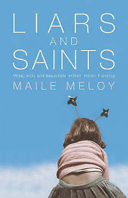 1 of 1 - Liars and Saints, Meloy, Maile, New Book