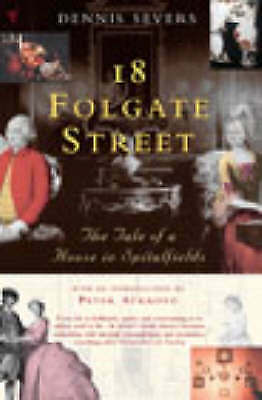 18 Folgate Street: The Tale of a House in Spitalfields-ExLibrary