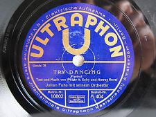 78rpm Julian fuhs-Try dancing/CLOWN Dolly-RARE ultraphon Berlin 1930