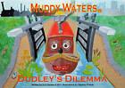 Dudley's Dilemma by D. H. Clacher (Paperback, 2011)