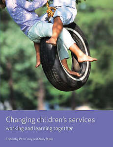 Changing-Children-039-s-Services-Working-and-Learning-Together-Working-Together-fo