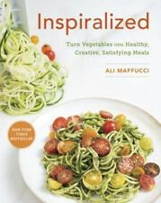 Inspiralized : Turn Vegetables into Healthy, Creative, Satisfying Meals by Ali Maffucci (2015, Paperback)