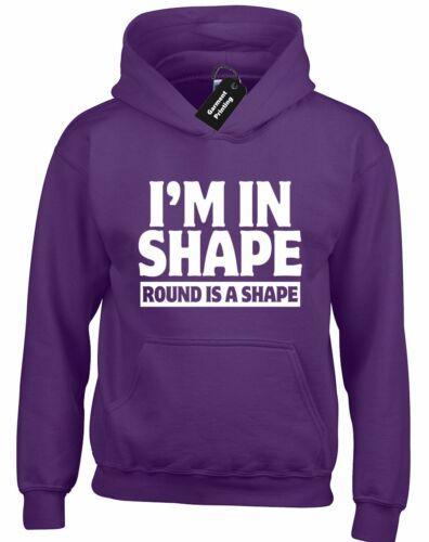 IM IN SHAPE ROUND HOODY HOODIE FITNESS FUNNY WEIGHT UNISEX CASUAL GIFT TOP