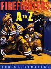 Firefighters A to Z by Chris L Demarest (Hardback, 2000)