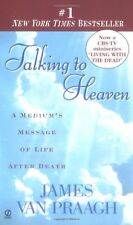 Talking to Heaven : A Medium's Message of Life after Death by James Van Praagh (1999, Paperback, Reprint)