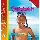 Summer: Sparklers by Steve White-Thomson (Paperback, 2015)